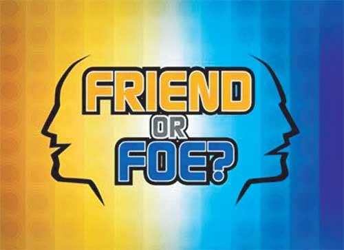 """Chủ đề """"Friend or Foe"""" - Bạn hay thù?"""