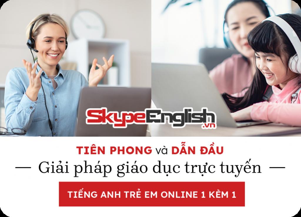 Học tiếng anh online 1 kèm 1 tại Skype English