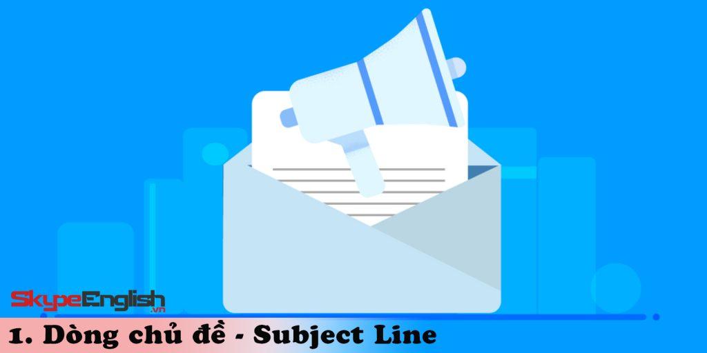 Dòng chủ đề - Subject Line