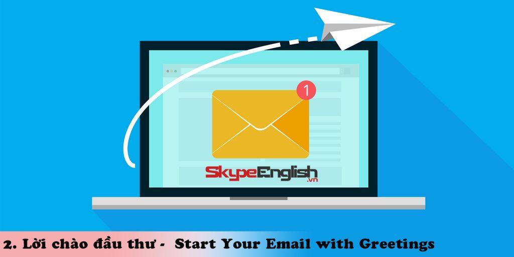 Lời chào đầu thư - Start Your Email with Greetings