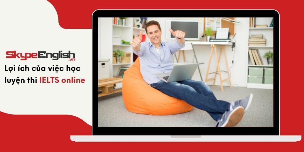Lợi ích của việc học luyện thi IELTS online