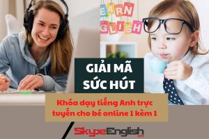 dạy tiếng Anh trực tuyến cho bé 1 kèm 1